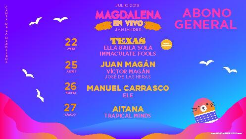 Abono para Magdalena en Vivo del 22 al 27 de julio en Santander