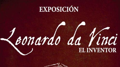 Entrada Exposición Leonardo da Vinci, el inventor